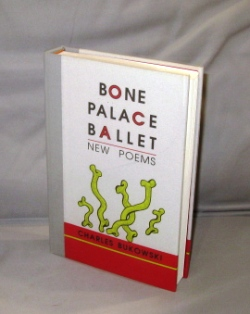 Bone Palace Ballet: New Poems. Charles Bukowski