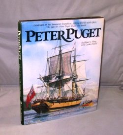 Peter Puget. Lieutenant on the Vancouver Expedition, fighting British naval officer, the man for...