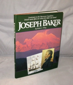Joseph Baker: Lieutenant on the Vancouver Expedition, British naval office for whom Mt. Baker was...