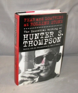 Fear and Loathing at Rolling Stone: The Essential Writing of Hunter S. Thompson. Edited with an...