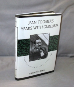 Jean Toomer's Years with Gurdjieff: Portrait of an Artist 1923-1936. Gurdjieff, Rudolph P. Byrd