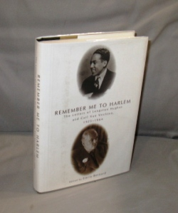 Remember Me To Harlem. The Letters of Langston Hughes and Carl Van Vechten, 1925-1964. Bernard,...