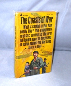 The Coasts of War. Vietnam War Literature, Scott C. S. Stone