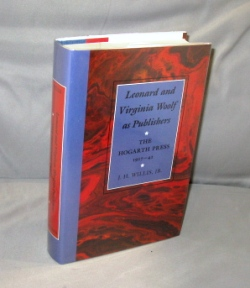 Leonard and Virginia Woolf as Publishers: The Hogarth Press 1917-41. Bloomsbury Group, . H....