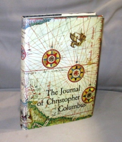 The Journal of Christopher Columbus. Translated by Cecil Jane. Ninety illustrations from prints...