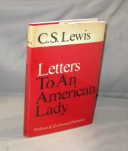 Letters To An American Lady. C. S. Lewis