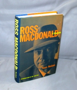 Ross Macdonald: A Biography. Introduction by Sue Grafton. Mystery Biography, Tom Nolan