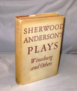 Sherwood Anderson's Plays: Winesburg and Others. Sherwood Anderson