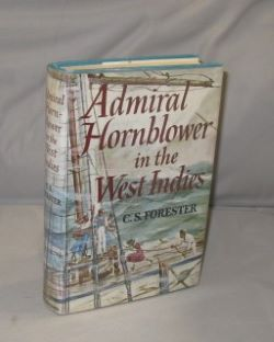 Admiral Hornblower in the West Indies. Nautical Fiction, C. S. Forester