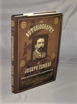 An Autobiography of Joseph Conrad. Edited and Introduced by Stephen Brennan. Joseph Conrad