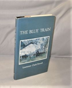 The Blue Train: Stories. Lawrence Clark Powell